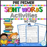 Sight Word Activities ~ PRE PRIMER