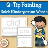 Sight Word Activities with Q Tip Painting Dolch Kindergarten Words
