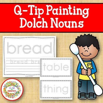 Sight Word Activities with Q Tip Painting Dolch Nouns