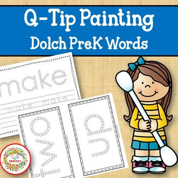 Sight Word Activities with Q Tip Painting Dolch PreK Words