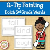 Sight Word Activities with Q Tip Painting Dolch Third Grade Words