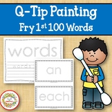 Sight Word Activities with Q Tip Painting Fry First 100 Sight Words