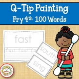 Sight Word Activities with Q Tip Painting Fry Fourth 100 Sight Words