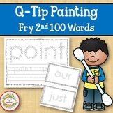 Sight Word Activities with Q Tip Painting Fry Second 100 Sight Words