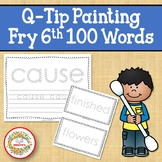 Sight Word Activities with Q Tip Painting Fry Sixth 100 Sight Words