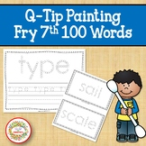 Sight Word Activities with Q Tip Painting Fry Seventh 100