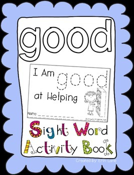 "Sight Word Activity Book: ""Good"""