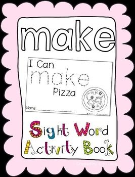 "Sight Word Activity Book: ""Make"""