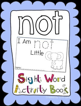 "Sight Word Activity Book: ""Not"""