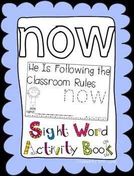 """Sight Word Activity Book: """"Now"""""""
