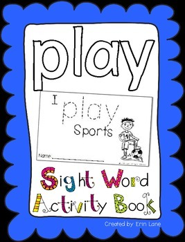 """Sight Word Activity Book: """"Play"""""""