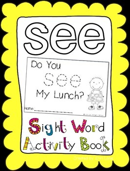 "Sight Word Activity Book: ""See"""