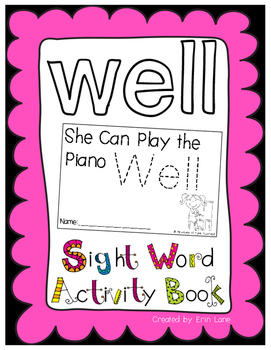 "Sight Word Activity Book: ""Well"""