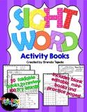 Sight Word Activity Books, Set 1: Fry Words 1-100 EDITABLE