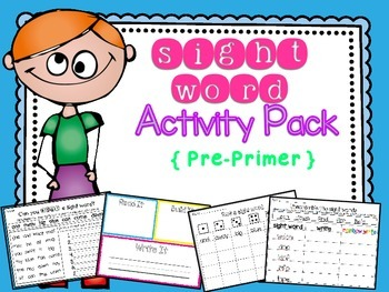 Sight Word Activity Pack { Pre-Primer }