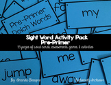 Sight Word Activity Pack: Pre-Primer