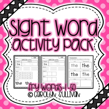 Sight Word Activity Packet- Fry Words 1-50