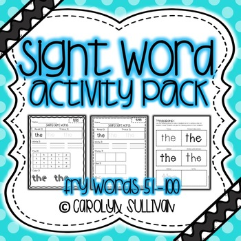 Sight Word Activity Packet- Fry Words 51-100