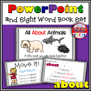 Sight Word Activity - PowerPoint and Emergent Reader for the sight word ABOUT