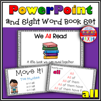 Sight Word Activity - PowerPoint and Emergent Reader for the sight word ALL