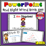 Sight Word Activity - PowerPoint and Emergent Reader for the sight word AM