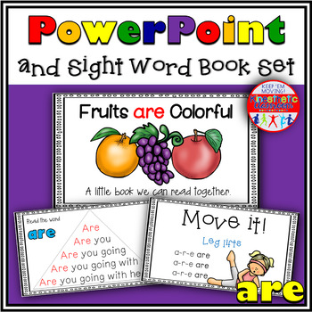 Sight Word Activity - PowerPoint and Emergent Reader for the sight word ARE