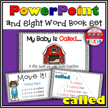Sight Word Activity - PowerPoint and Emergent Reader for the sight word CALLED