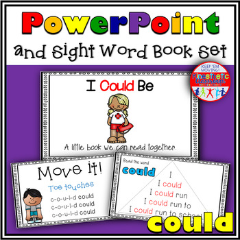 Sight Word Activity - PowerPoint and Emergent Reader for the sight word COULD