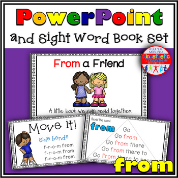 Sight Word Activity - PowerPoint and Emergent Reader for the sight word FROM