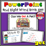 Sight Word Book and PowerPoint GET