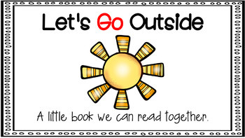 Sight Word Activity - PowerPoint and Emergent Reader for the sight word GO