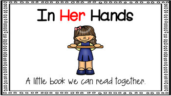 Sight Word Activity - PowerPoint and Emergent Reader for the sight word HER