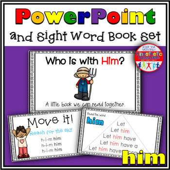 Sight Word Activity - PowerPoint and Emergent Reader for the sight word HIM