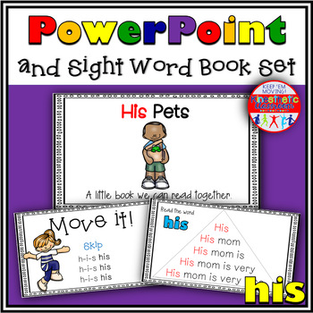 Sight Word Activity - PowerPoint and Emergent Reader for the sight word HIS
