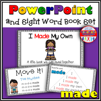Sight Word Activity - PowerPoint and Emergent Reader for the sight word MADE