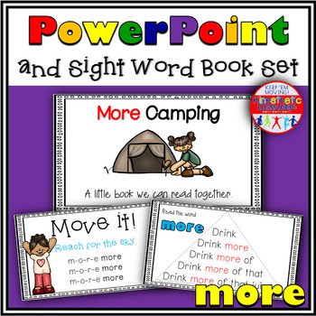 Sight Word Activity - PowerPoint and Emergent Reader for the sight word MORE