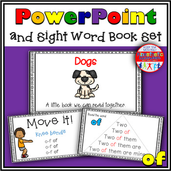 Sight Word Activity - PowerPoint and Emergent Reader for the sight word OF