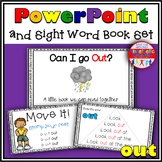 Sight Word Activity - PowerPoint and Emergent Reader for the sight word OUT