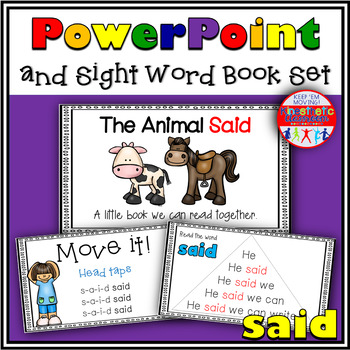 Sight Word Activity - PowerPoint and Emergent Reader for the sight word SAID