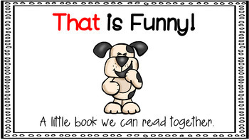 Sight Word Activity - PowerPoint and Emergent Reader for the sight word THAT