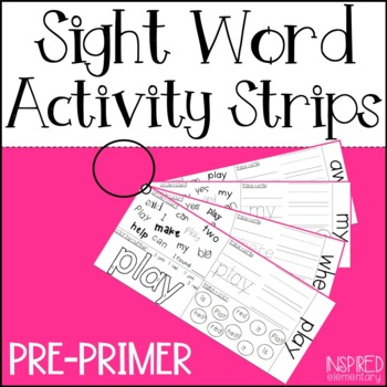 Sight Word Activity Strips: Pre-Primer Sight Words
