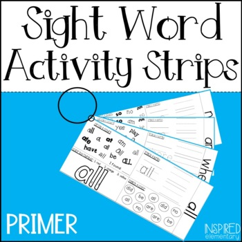 Sight Word Activity Strips: Primer Sight Words