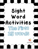 Sight Word Activties: First 25 Fry Words
