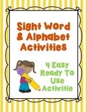 Sight Word & Alphabet Activities