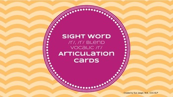 Sight Word Articulation Cards: /r/, /r/ blend, vocalic /r/