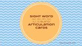 Sight Word Articulation Cards: /k, g, f, v, L, L-Blend/