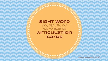 Sight Word Articulation Cards: /k, g, f, v, L, L-Blend/