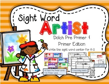 Sight Word Artist-- Dolch Pre Primer & Primer Write the Word Center for K-2