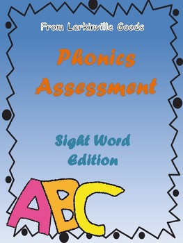 Sight Word Assessment - 3rd Grade and Up