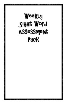 Sight Word Assessment Pack 1